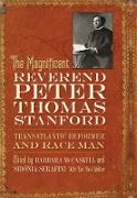 Cover-Bild zu The Magnificent Reverend Peter Thomas Stanford, Transatlantic Reformer and Race Man (eBook) von Mccaskill, Barbara (Hrsg.)