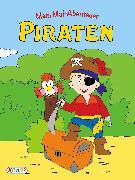 Cover-Bild zu VE 5 Mein Mal-Abenteuer: Piraten von Ortega, Christian (Illustr.)