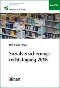 Cover-Bild zu Sozialversicherungsrechtstagung 2016 von Kieser, Ueli (Hrsg.)