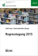 Cover-Bild zu Regresstagung 2015 von Kieser, Ueli (Hrsg.)