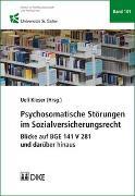 Cover-Bild zu Psychosomatische Störungen im Sozialversicherungsrecht von Kieser, Ueli (Hrsg.)
