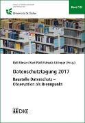 Cover-Bild zu Datenschutztagung 2017 von Kieser, Ueli (Hrsg.)