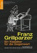 Cover-Bild zu Franz Grillparzer von Fetz, Bernhard (Hrsg.)