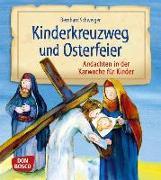 Cover-Bild zu Kinderkreuzweg und Osterfeier von Schweiger, Bernhard