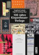 Cover-Bild zu 100 Jahre Kiepenheuer-Verlage