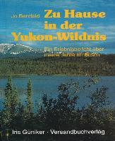 Cover-Bild zu Zu Hause in der Yukon Wildnis