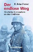 Cover-Bild zu Der endlose Weg - Deutsche Grenadiere an der Ostfront