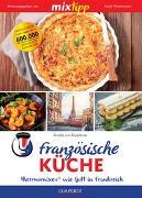 Cover-Bild zu mixtipp: Französische Küche von von Kruedener, Amelie