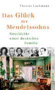 Cover-Bild zu Das Glück der Mendelssohns