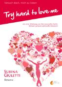 Cover-Bild zu Try hard to love me