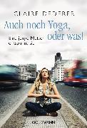 Cover-Bild zu Auch noch Yoga, oder was!