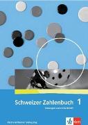 Cover-Bild zu Schweizer Zahlenbuch 1 von Wittmann, Erich Ch