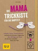 Cover-Bild zu Die Mama-Trickkiste für die Babyzeit von Glaser, Ute