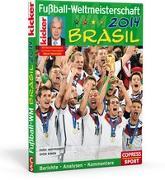 Cover-Bild zu Kicker Sportmagazin: Fussball-Weltmeisterschaft Brasil 2014