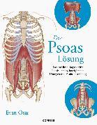 Cover-Bild zu Osar, Evan: Die Psoas-Lösung (eBook)