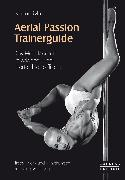 Cover-Bild zu Rebel, Nadine: Aerial Passion Trainerguide (eBook)