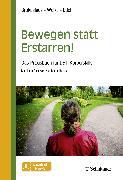 Cover-Bild zu Bewegen statt Erstarren! (eBook) von Welke, Thorsten