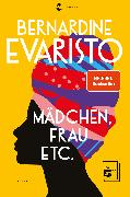 Cover-Bild zu Mädchen, Frau etc. - Booker Prize 2019 (eBook) von Evaristo, Bernardine