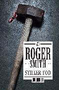 Cover-Bild zu Stiller Tod von Smith, Roger