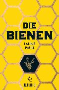 Cover-Bild zu Die Bienen von Paull, Laline