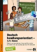 Cover-Bild zu Deutsch handlungsorientiert - 3./4. Klasse (eBook) von Knipp, Martina