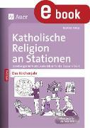 Cover-Bild zu Katholische Religion an Stationen Das Kirchenjahr (eBook) von Knipp, Martina
