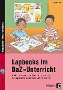 Cover-Bild zu Lapbooks im DaZ-Unterricht - 5.-8. Klasse von Knipp, Martina