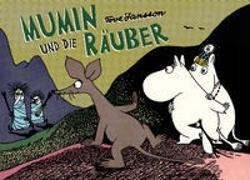Cover-Bild zu Jansson, Tove: Mumin und die Räuber