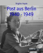 Cover-Bild zu Post aus Berlin 1940 - 1949