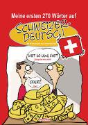 Cover-Bild zu Kolz, Johannes: Meine ersten 270 Wörter auf Schweizerdeutsch