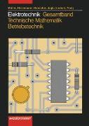 Cover-Bild zu Elektrotechnik Gesamtband Technische Mathematik - Betriebstechnik / Elektrotechnik Gesamtband von Hörnemann, Ernst