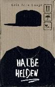 Cover-Bild zu Lange, Erin Jade: Halbe Helden