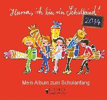 Cover-Bild zu Hurra, ich bin ein Schulkind! 2014