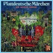 Cover-Bild zu Plattdeutsche Märchen der Brüder Grimm von Grimm, Jacob