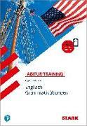 Cover-Bild zu Abitur-Training - Englisch Grammatikübungen von Jacob, Rainer
