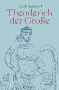 Cover-Bild zu Theoderich der Große (eBook) von Clauss, Manfred (Hrsg.)