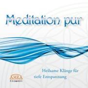 Cover-Bild zu Meditation pur. Heilsame Klänge für tiefe Entspannung von Klang & Harmonie