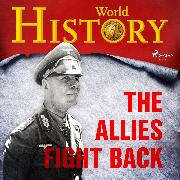 Cover-Bild zu The Allies Fight Back (Audio Download) von History, World