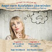 Cover-Bild zu Angst vorm Autofahren überwinden (Audio Download) von Steinbock, Ingo