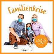 Cover-Bild zu Famiienkrise (Audio Download) von Critchlow, Philip