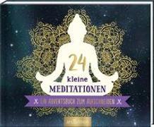 Cover-Bild zu 24 kleine Meditationen. Ein Adventsbuch zum Aufschneiden