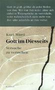 Cover-Bild zu Gott im Diesseits von Marti, Kurt