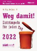 Cover-Bild zu Weg damit! 2022 Tagesabreißkalender. Entrümpeln für jeden Tag von Pohle, Rita