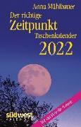 Cover-Bild zu Der richtige Zeitpunkt 2022 Taschenkalender von Mühlbauer, Anna
