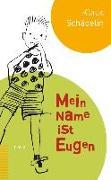 Cover-Bild zu Mein Name ist Eugen von Schädelin, Klaus