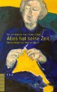 Cover-Bild zu Alles hat seine Zeit von Seifert, Kurt (Hrsg.)
