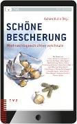 Cover-Bild zu Schöne Bescherung von Kuhn, Achim (Hrsg.)