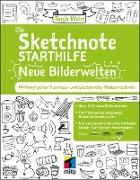 Cover-Bild zu Die Sketchnote Starthilfe. Neue Bilderwelten (eBook) von Wehr, Tanja