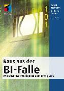 Cover-Bild zu Raus aus der BI-Falle (eBook) von Bachmann, Ronald