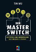 Cover-Bild zu Der Master Switch (eBook) von Wu, Tim